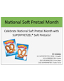 National Soft Pretzel Month Merchandising Kit