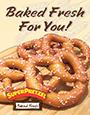 SUPERPRETZEL Fresh Baked - Poster